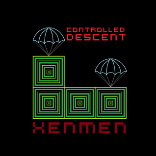 Xenmen - Controlled Descent