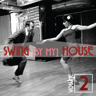 Swing By My House Vol.2
