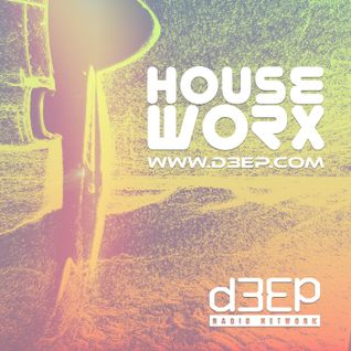 hOUSEwORX - Episode 067 - Jon Manley - D3EP Radio Network - 220116