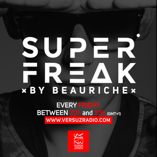Beauriche - Superfreak Radio 008