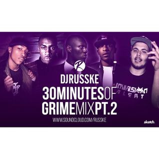 @DJRUSSKE - #30MinutesOfGrime PART 2 (PROMOTIONAL USE ONLY)