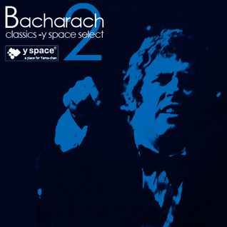 bacharach classics2 -y space select