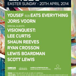 Yousef b2b Eats Everything @ Circus Liverpool 20-04-2014