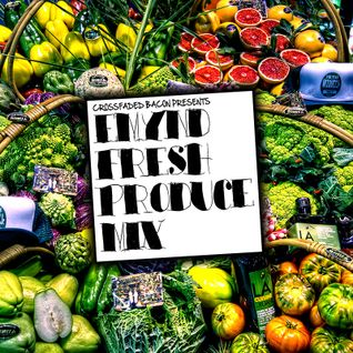 1st & 15th Mixcast Vol 43 - Emynd - Fresh Produce Mix