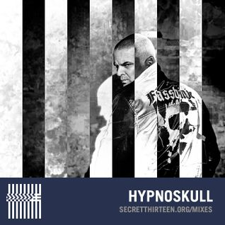 Hypnoskull - Secret Thirteen Mix 152