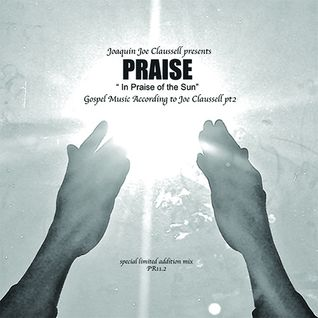 JOE CLAUSSELL praise ... gospel music pt. 2
