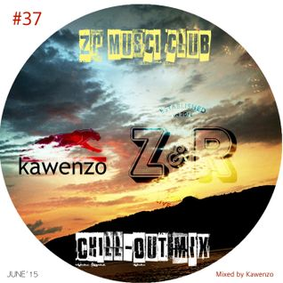 37-Chill-Out Mix at ZR Music Live
