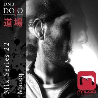 DNB Dojo Mix Series 22: Mauoq