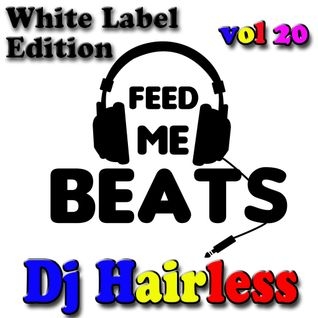 Dj Hairless - Feed Me Beat's vol 20