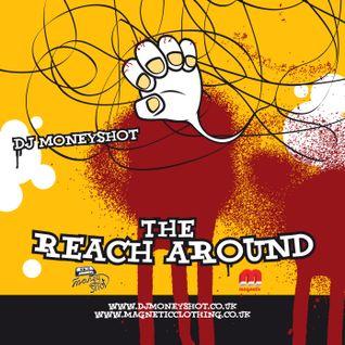 DJ Moneyshot - The Reach Around