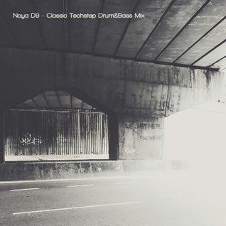 Noya D9 - Classic Techstep Drum&Bass Mix