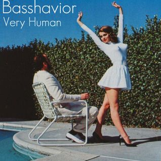 Basshavior - Very Human