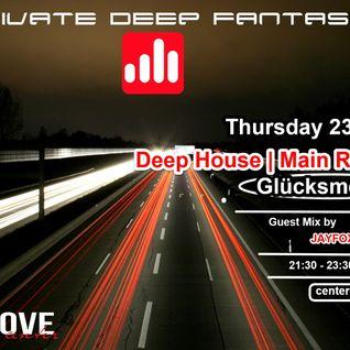 Glücksmelodie presents Private Deep Fantasies - Center Groove Radio 23/01/2014 [Main Room]