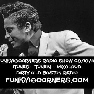 Funky16Corners Radio Show 08/19/16