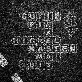 Cutie Pie @ Hickelkasten - Mai 2013 /// DOWNLOADLINK @ Beschreibung