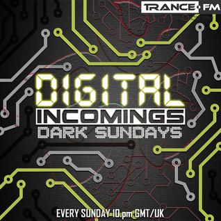 Digital Incomings - Dark Sundays #049