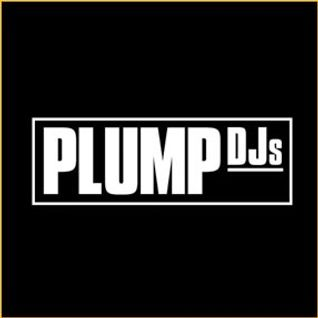 Plump DJs - Live @ Lowdown & Dirty