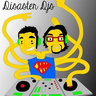 Disaster djs djset