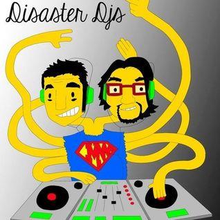 Disaster djs djset