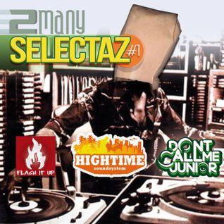 2 Many Selectaz vol.1