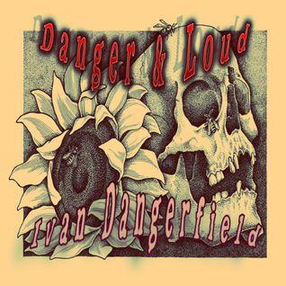 Ω Danger & Loud Nº 6 Ω