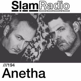 #SlamRadio - 194 - Anetha