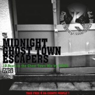 MIDNIGHT GHOST-TOWN ESCAPERS (2007)