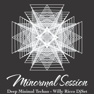001 MINORMAL SESSION - WILLY RICCO (Deep Minimal Techno