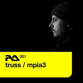 Truss / MPIA3 @ Resident Advisor Podcast RA #351 - 08.02.2013
