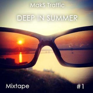 Deep in Summer #1
