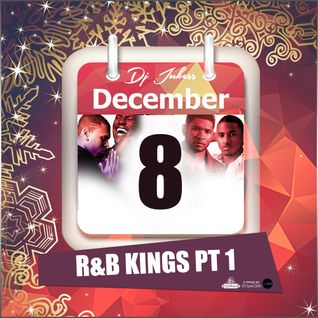 Jukess Advent Calendar - 8th December: R&B Kings Pt.1