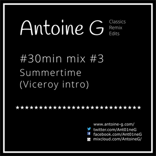 #30min mix #3 Summertime (Viceroy intro)