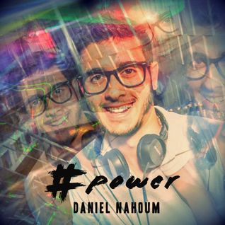 Daniel Nahoum - #POWER