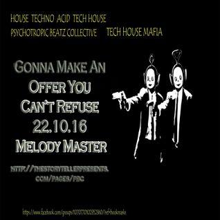 melody master PBC tech house mafia oct 16
