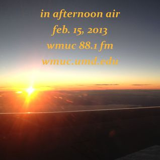 Feb. 15, 2013: In Afternoon Air