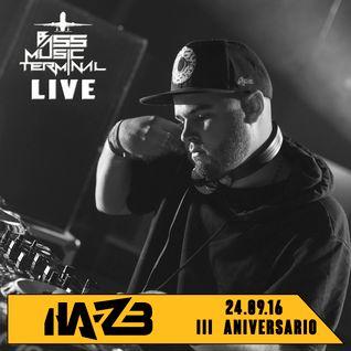 3º Aniversario Bass Music Terminal @ Ha-zb [24/sep/16] LIVE