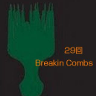 The Breakin Combs