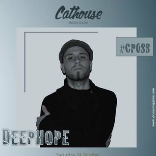 Cathouse Radio Show, Guest Mix By Deephope