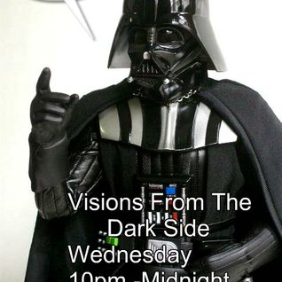 Visions From The Dark Side 25/6/14