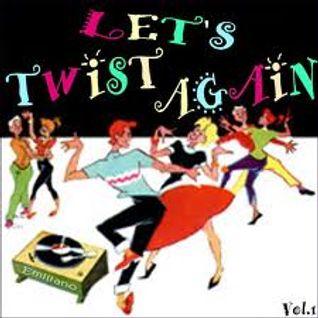 let's twist again -mix tribecore