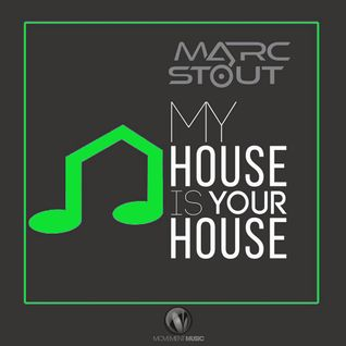Marc Stout - My House Is Your House #014