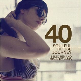 Soulful House Journey 40