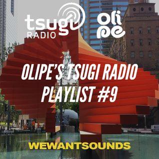 Olipe's Tsugi Radio Playlist #9
