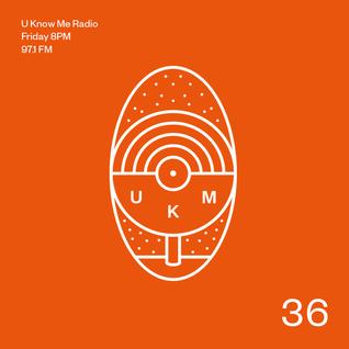 U Know Me Radio #36 | Twardowski | Catz 'n Dogz | Symbiotic Sounds | Sonar | Bennelux | Otsochodzi