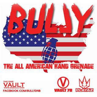 Bully (Playaz) - DNB Vault Podcast 009