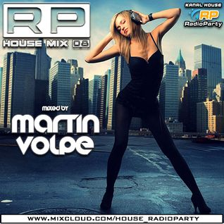 Martin Volpe - RP House Mix 08 [RadioParty.pl]