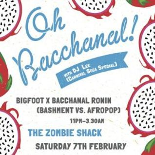 Oh Bacchanal 28th Jan 2016