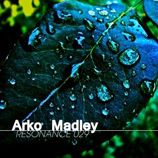 Arko Madley - Resonance 029 (2013-01-16)