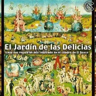 Irazu - El Jardín de las Delicias Mix
