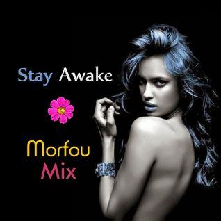 Stay Awake - Morfou Mix